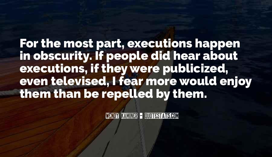 Quotes About Executions #1024311