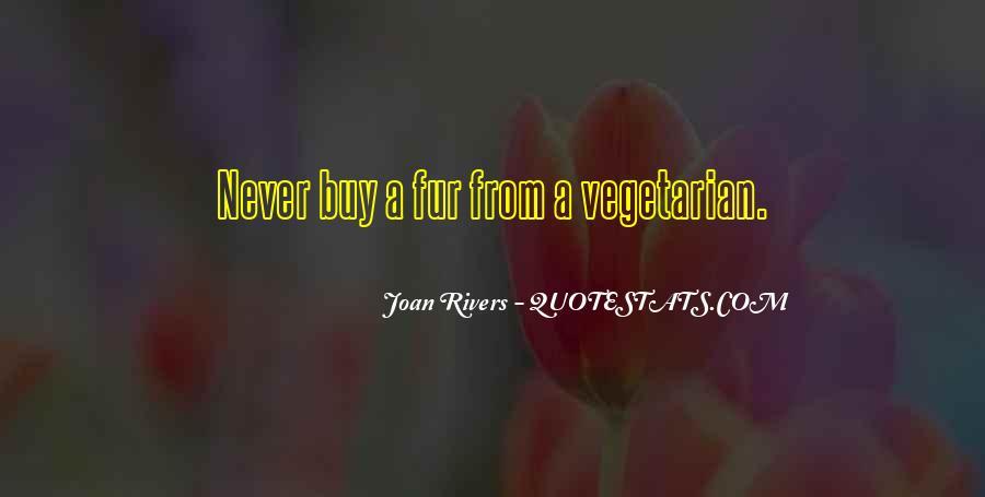 Joan Rivers Fur Quotes #1372593