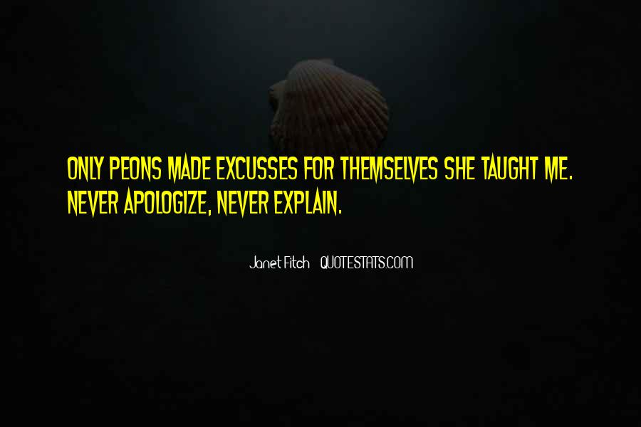 Quotes About Excusses #500633