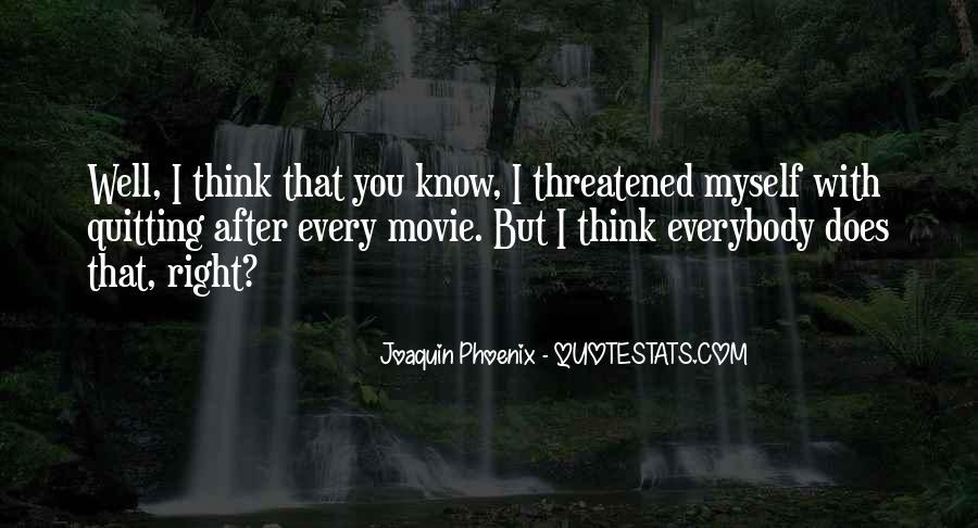 Joaquin Phoenix Movie Quotes #623884