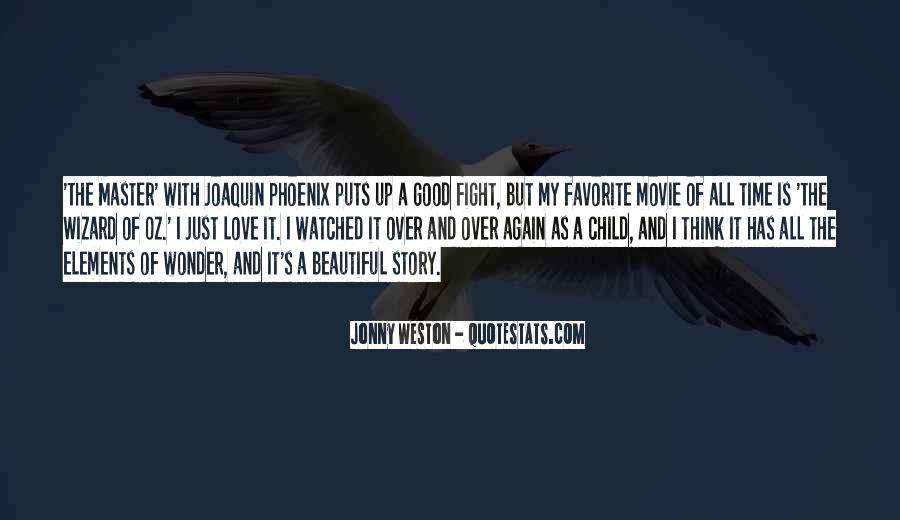 Joaquin Phoenix Movie Quotes #778656