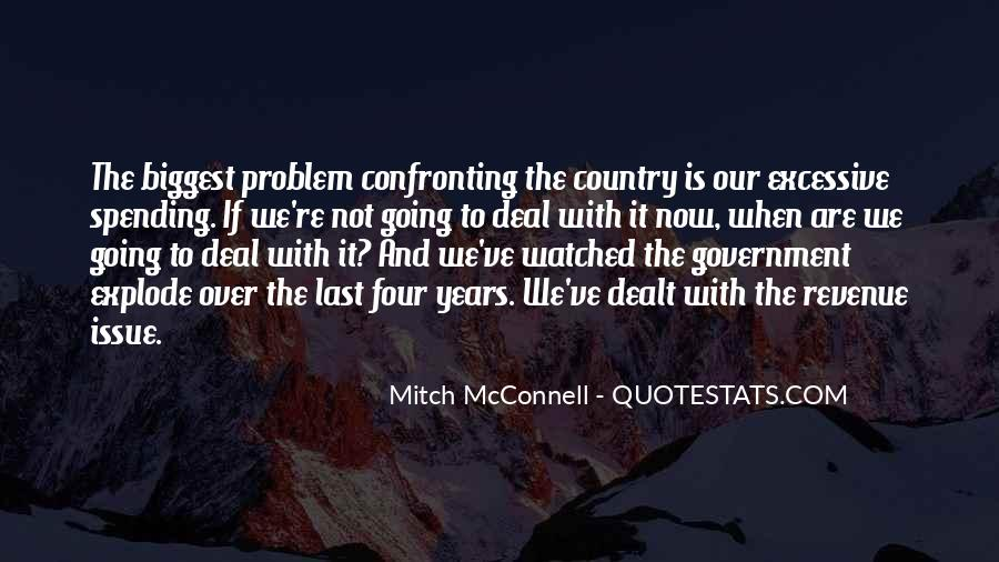Quotes About Excessive Government #53872