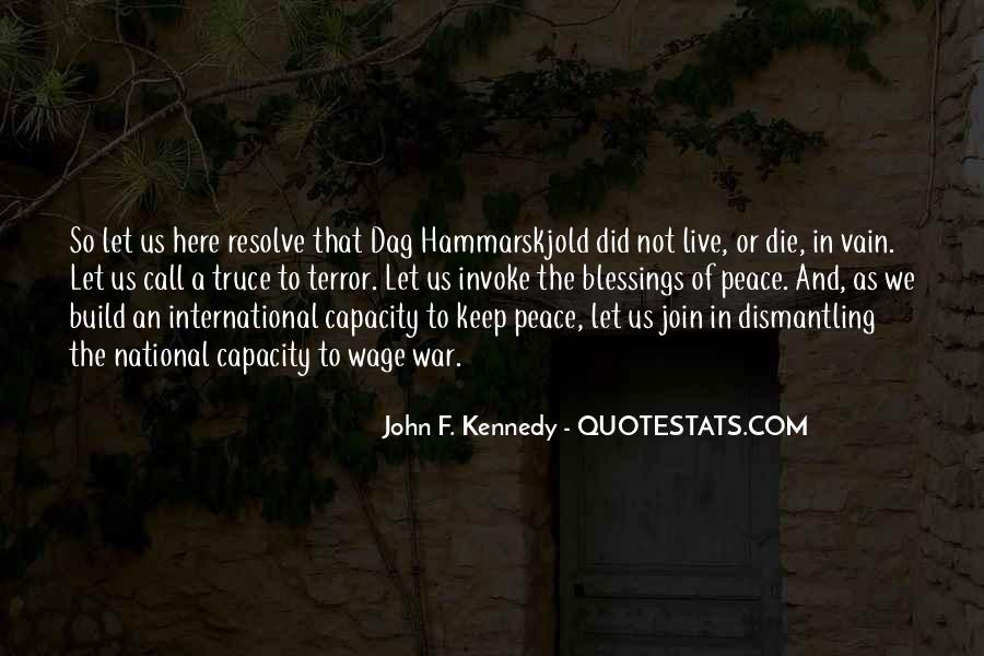 John A Peace Quotes #1043962