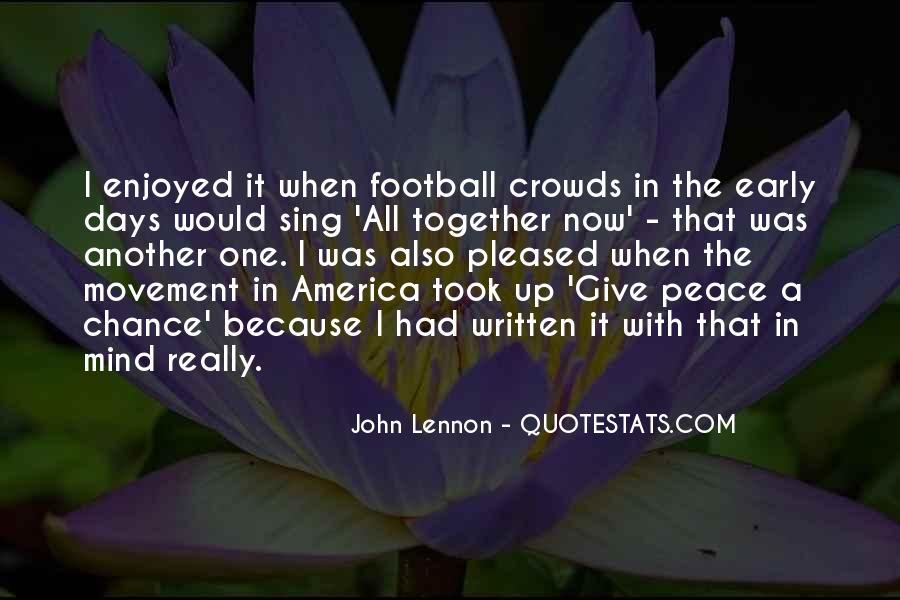 John A Peace Quotes #185702