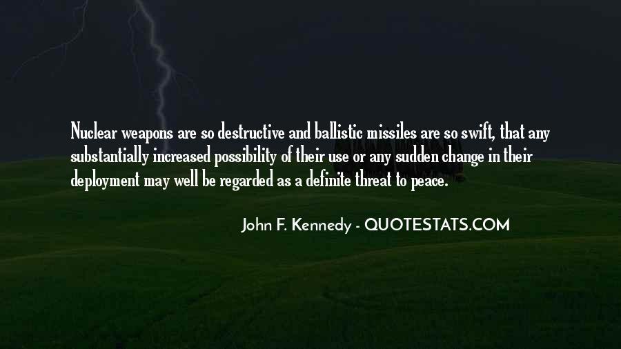 John A Peace Quotes #283974