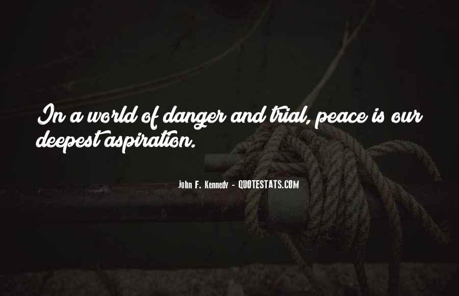 John A Peace Quotes #446718