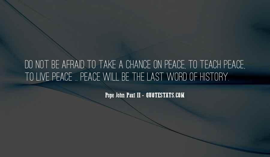 John A Peace Quotes #523718