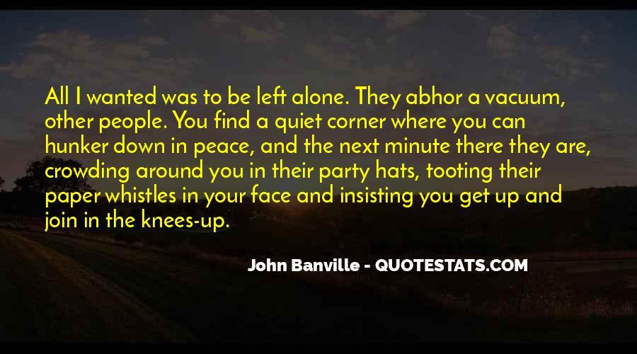 John A Peace Quotes #580921