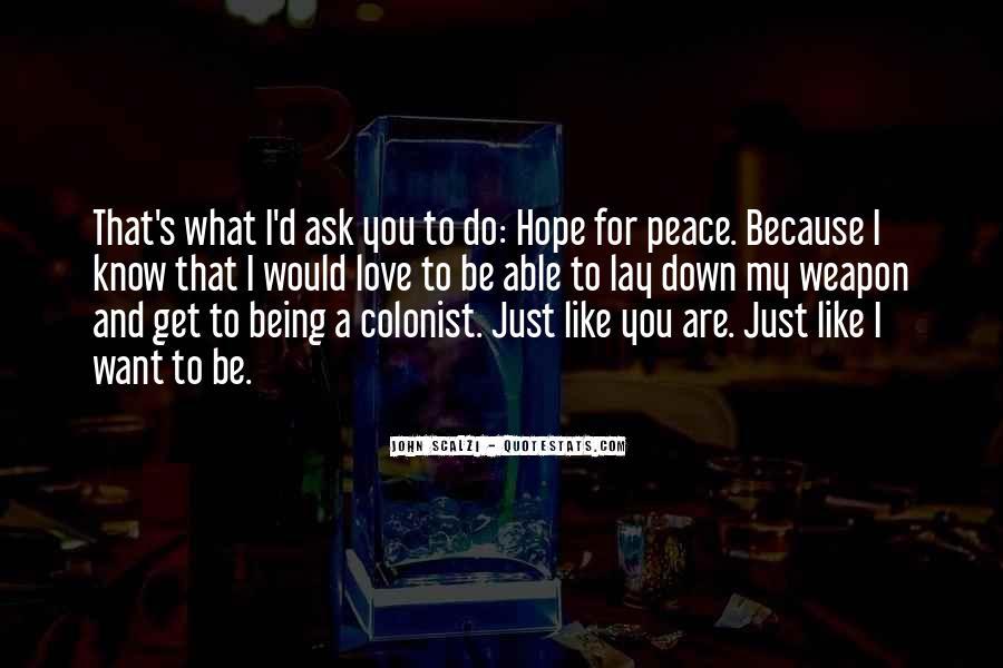 John A Peace Quotes #672886