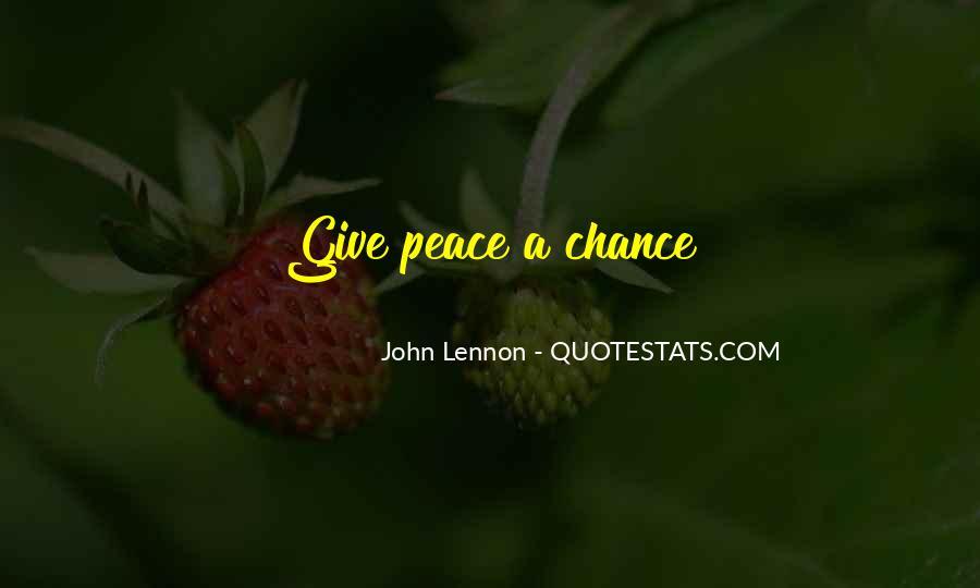 John A Peace Quotes #818113