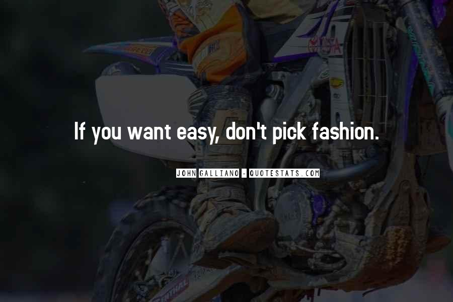 John Galliano Fashion Quotes #1415248