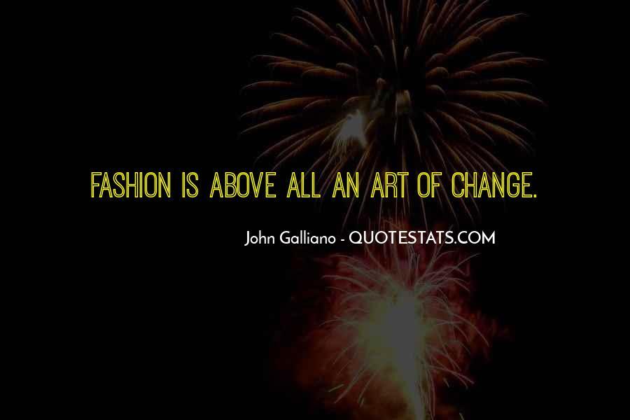 John Galliano Fashion Quotes #63815