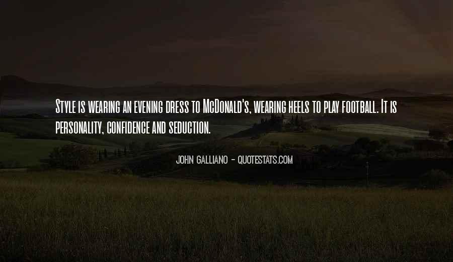 John Galliano Fashion Quotes #685360