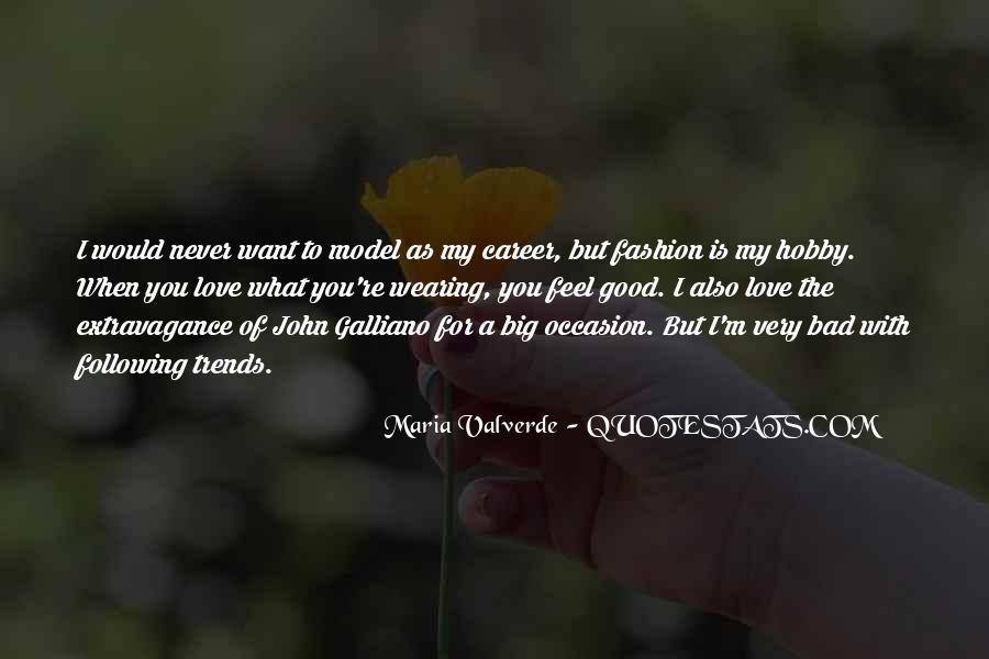 John Galliano Fashion Quotes #851368