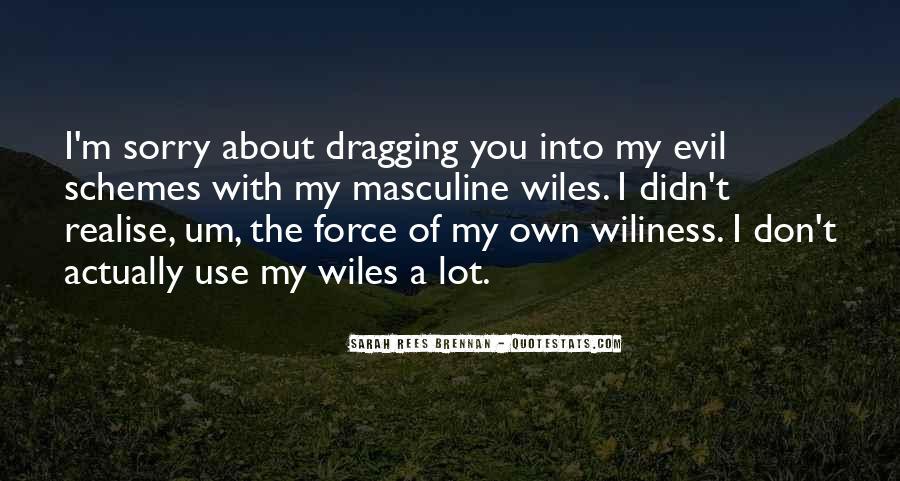 Quotes About Evil Schemes #1158597