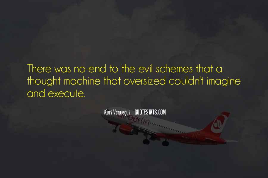 Quotes About Evil Schemes #1656836