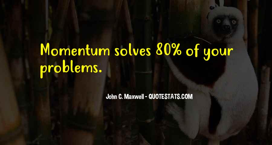 John Maxwell Momentum Quotes #1081579