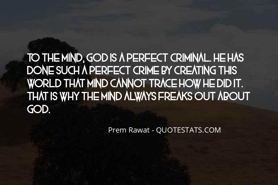 Quotes About Everyone Being A Little Crazy #832051
