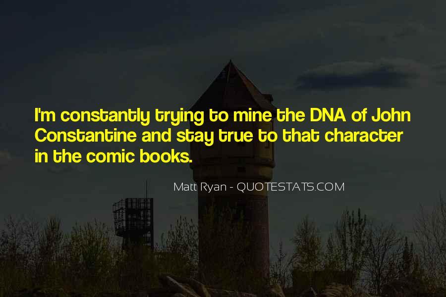 John Ryan Quotes #1344372