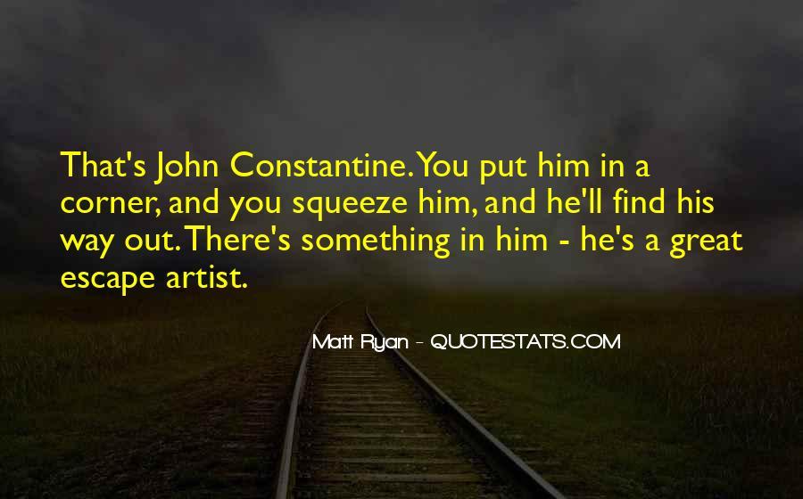 John Ryan Quotes #796918