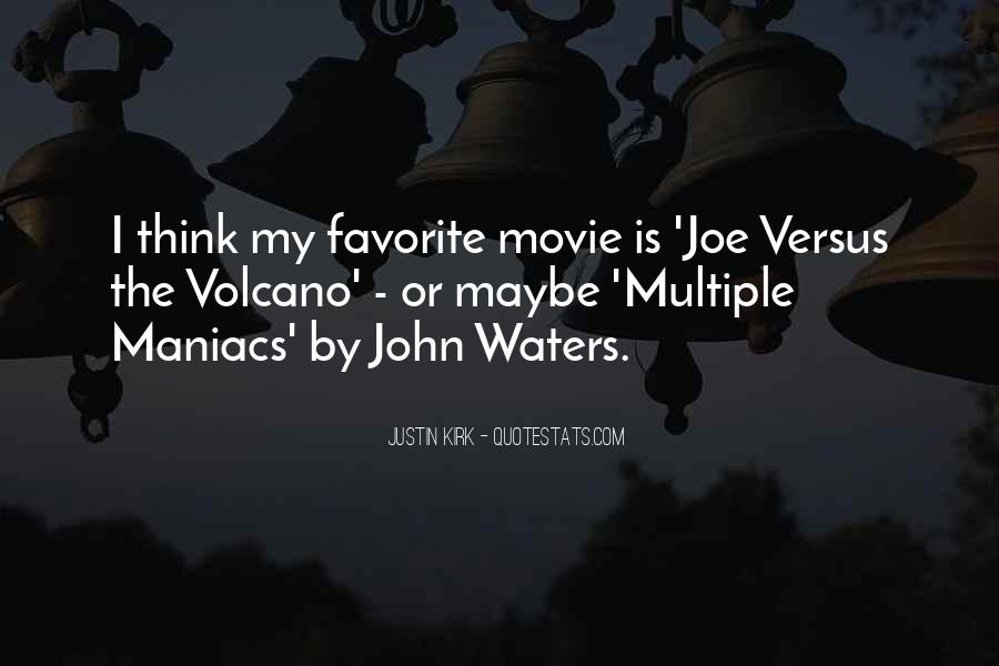 John Waters Movie Quotes #1538883