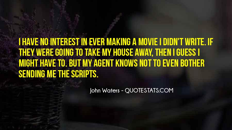 John Waters Movie Quotes #195416