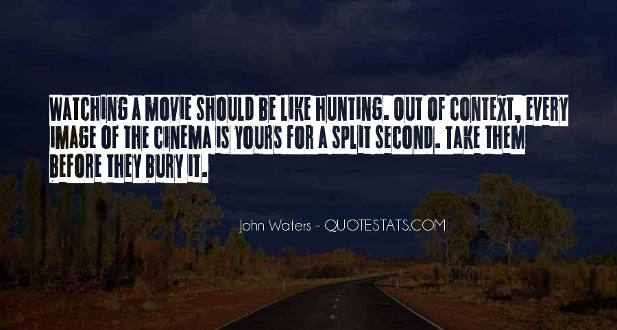 John Waters Movie Quotes #224917