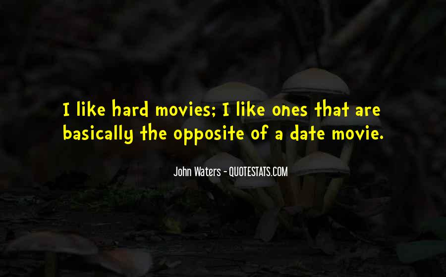 John Waters Movie Quotes #433476