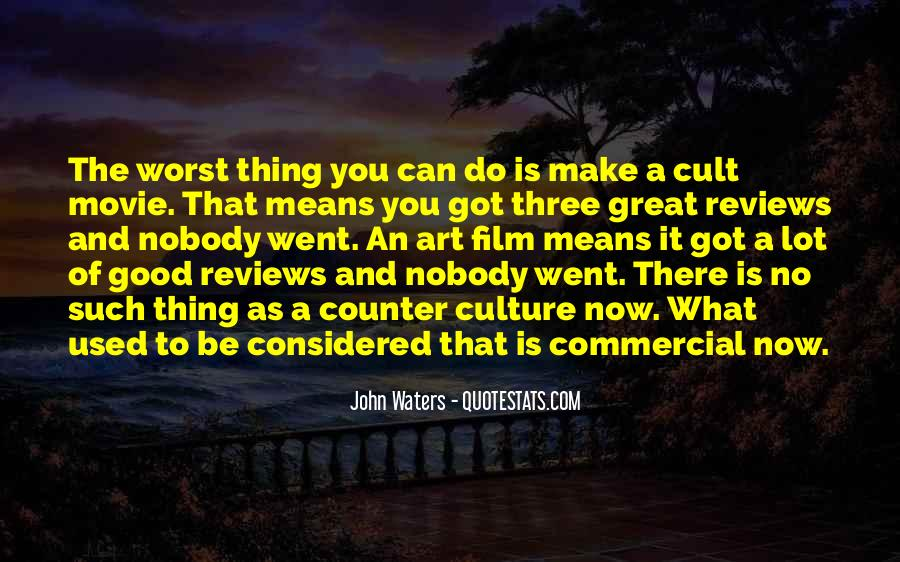 John Waters Movie Quotes #541050