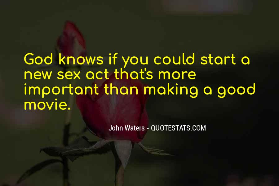 John Waters Movie Quotes #636918