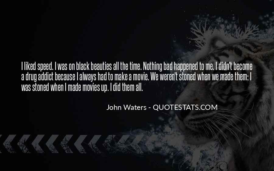 John Waters Movie Quotes #934419