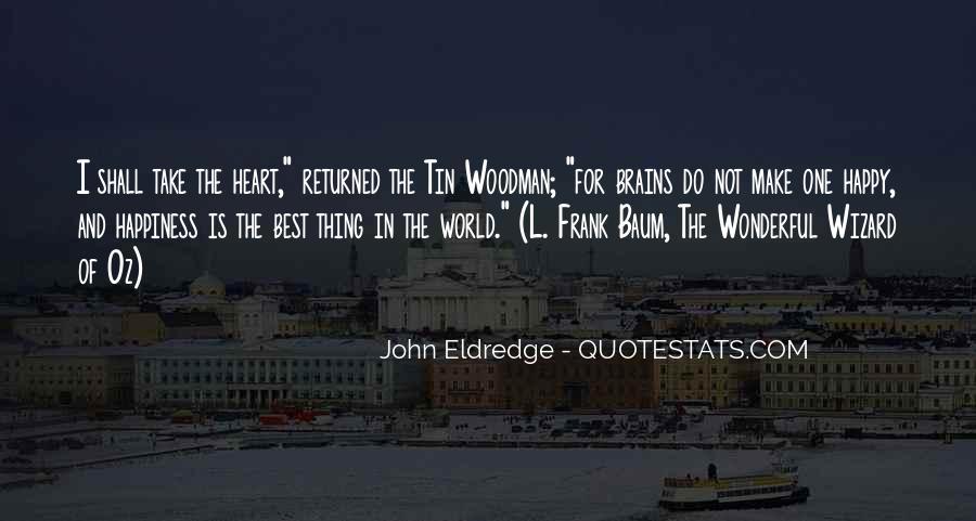 John Woodman Quotes #234790
