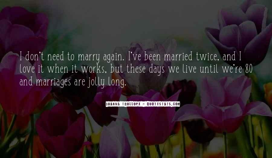 Jolly Days Quotes #597852