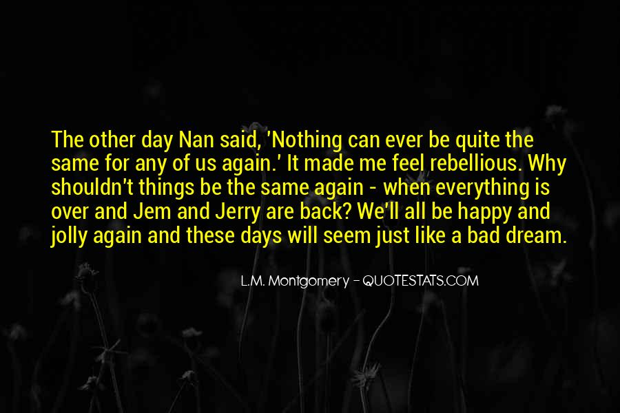 Jolly Days Quotes #75489