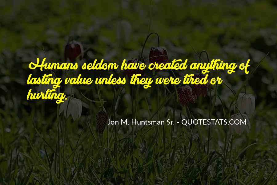 Jon Huntsman Sr Quotes #1572030