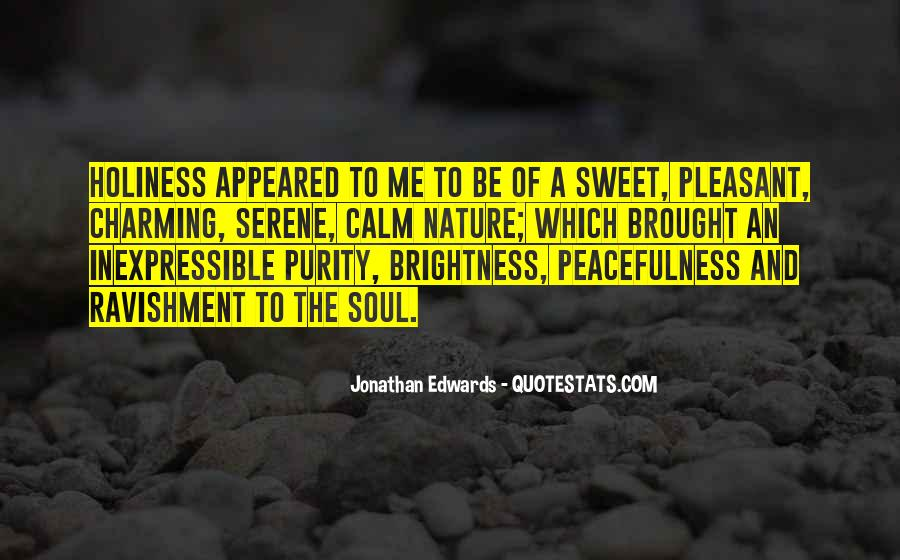Jonathan Edwards Holiness Quotes #1254960
