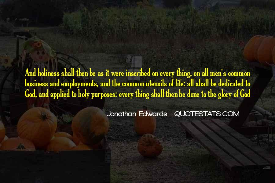 Jonathan Edwards Holiness Quotes #1735076