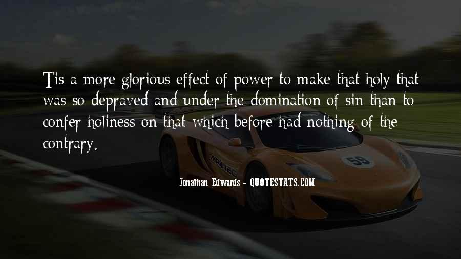 Jonathan Edwards Holiness Quotes #565517