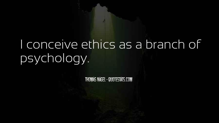 Quotes About Ethics In Psychology #1751925