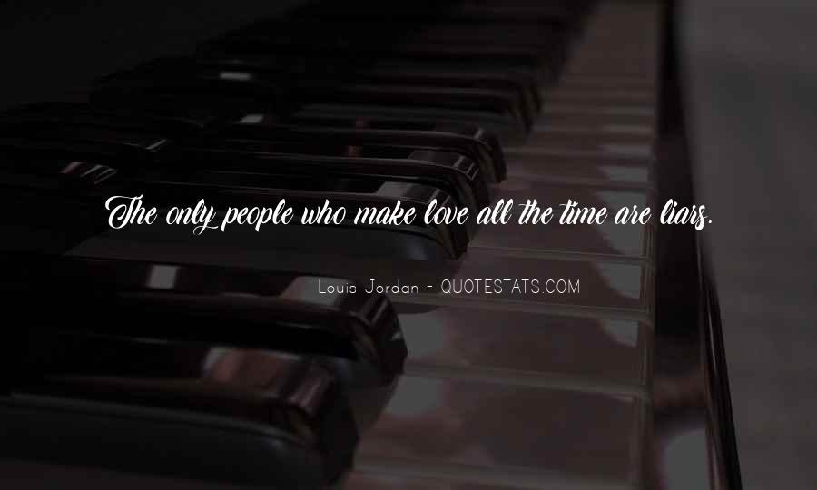 Jordan Love Quotes #1468426