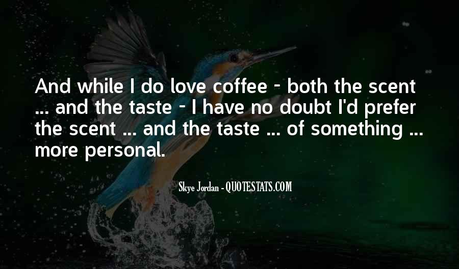 Jordan Love Quotes #493272