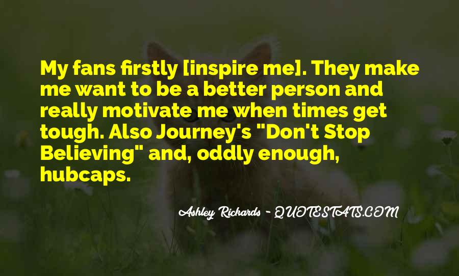 Journey Don't Stop Believing Quotes #261240