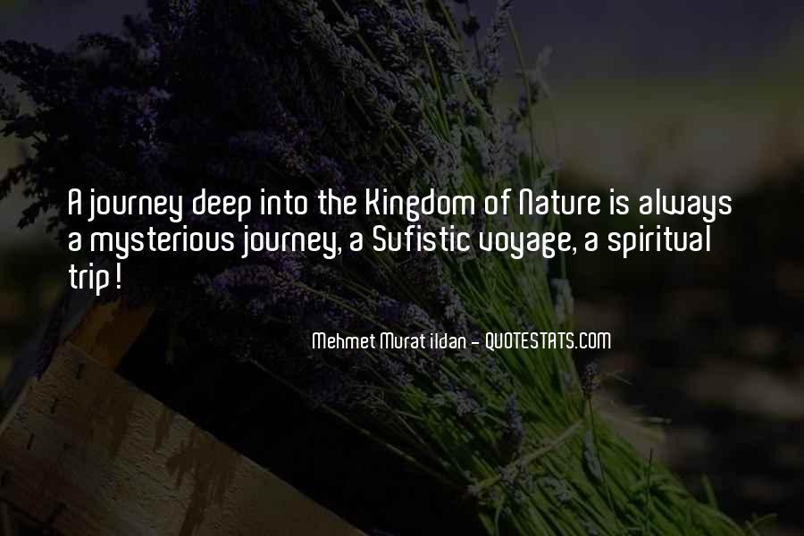 Journey Into Nature Quotes #1656080