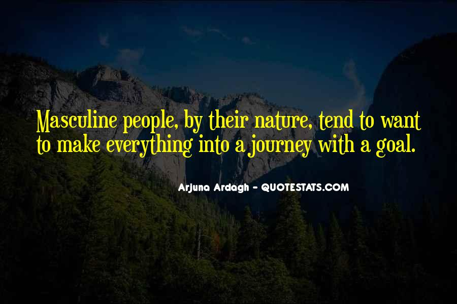 Journey Into Nature Quotes #292357