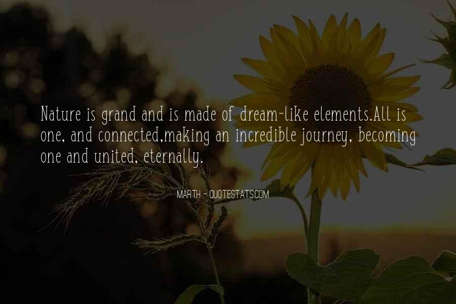Journey Into Nature Quotes #395428