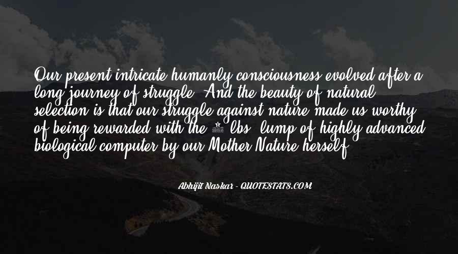 Journey Into Nature Quotes #465242