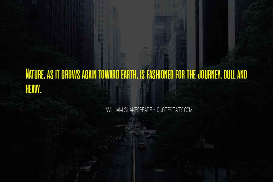 Journey Into Nature Quotes #502413