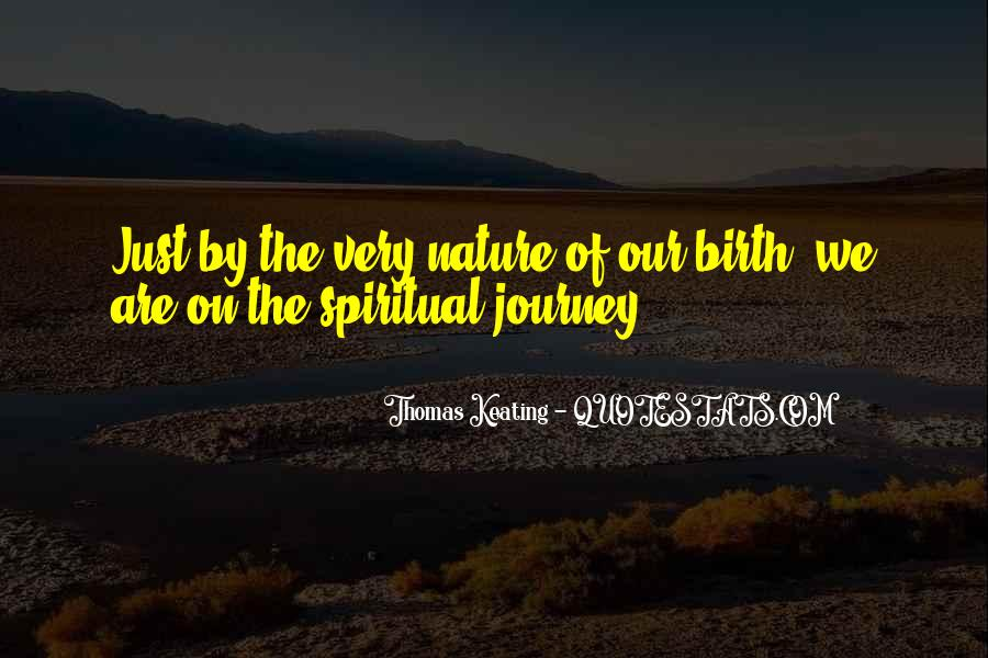 Journey Into Nature Quotes #557903