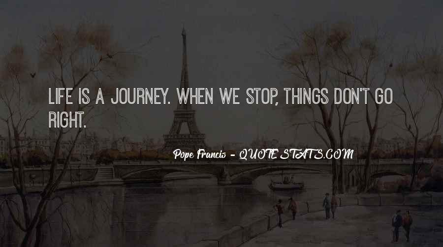 Journey Is Not Over Quotes #15375