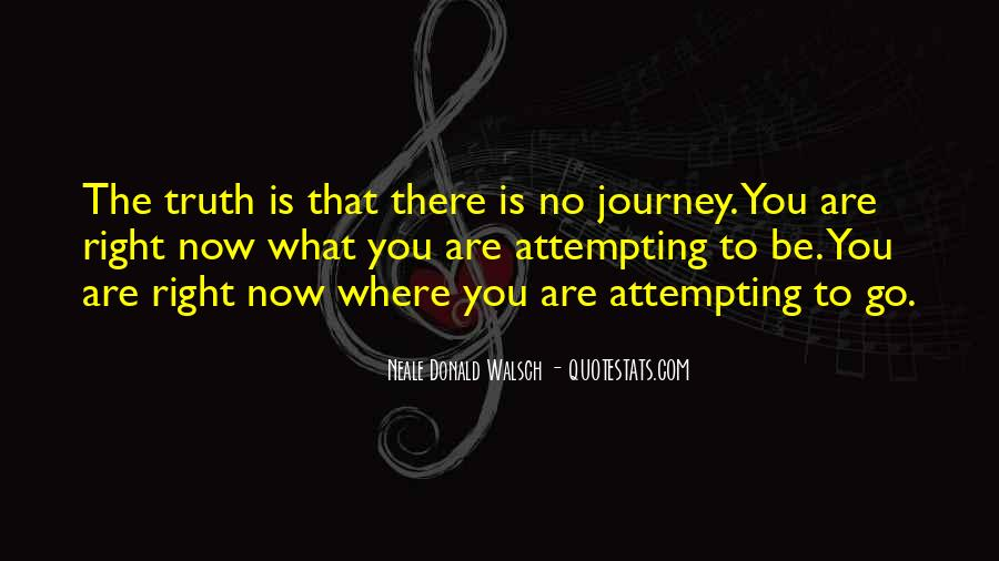 Journey Is Not Over Quotes #20464